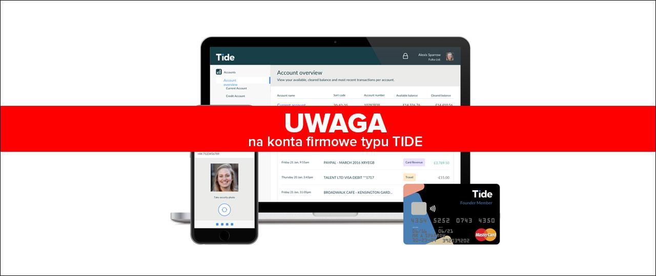uwaga na konta firmowe typu Tide