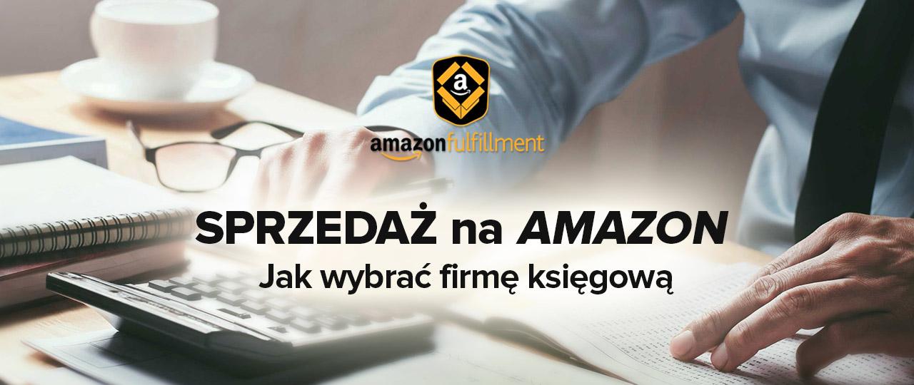 Sprzedaz-na-Amazon-jak-wybrac-firme-ksiegowa